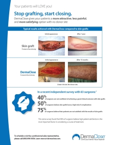Skin Graft vs DermaClose